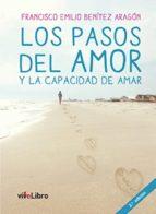 los pasos del amor y la capacidad de amar (ebook)-francisco emilio benitez aragon-9788416423293
