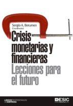 crisis monetarias y financieras. lecciones para el futuro (ebook)-sergio a. berumen-9788416462193