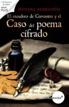 el escudero de cervantes y el caso del poema cifrado (ebook)-manuel berriatua-9788416494293