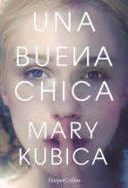 una buena chica (ebook)-m. kubica-9788416502493
