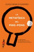 la metafisica del ping-pong-guido mina di sospiro-9788416634293