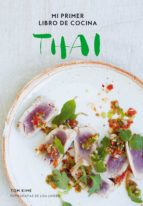 mi primer libro de cocina thai-tom kime-9788416890293