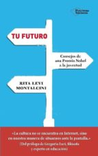 tu futuro-rita levi-9788417002893