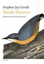 desde darwin: reflexiones sobre historia natural stephen jay gould 9788417067793