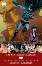 grandes autores de batman: greg rucka - la muerte y las doncellas-greg rucka-9788417147693