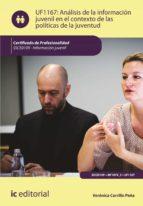 análisis de la información juvenil en el contexto de las políticas de la juventud. ssce0109 (ebook)-veronica carrillo peña-9788417343293