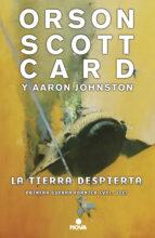 la tierra despierta (saga primera guerra fórmica 3) orson scott card 9788417347093