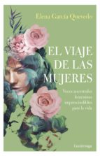 el viaje de las mujeres-elena garcia quevedo-9788417371593