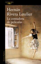 la contadora de peliculas-hernan rivera letelier-9788420423593