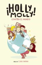 holly molly contra el mundo-holly molly-9788420485393