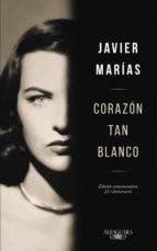 corazón tan blanco (edición especial 25º aniversario) (ebook)-javier marias-9788420498393