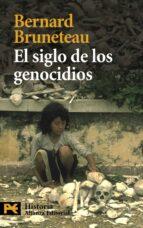 el siglo de los genocidios: violencias, masacres y procesos genoc idas desde armenia a ruanda-bernard bruneteau-9788420662893