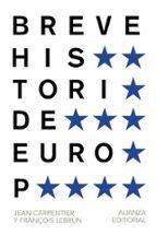 breve historia de europa-jean carpentier-françois lebrun-9788420693293