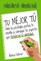 tu mejor tú (ebook)-margarita tarragona-9788420697093