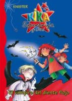 el vampiro del diente flojo (kika superbruja y dani nº 3)-9788421691793
