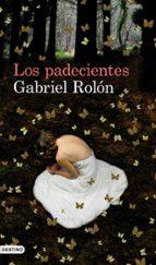 los padecientes-gabriel rolon-9788423324293