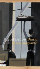 Diario de un emigrante (Áncora & Delfin)