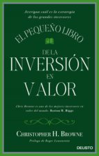 el pequeño libro de la inversion en valor-christopher h. browne-9788423425693
