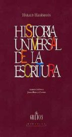 historia universal de la escritura harald haarmann 9788424922993
