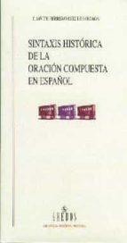 sintaxis historica de la oracion compuesta español f. javier herrero ruiz de lozaga 9788424927493