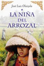 la niña del arrozal (ebook)-jose luis olaizola-9788427037793