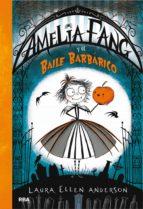 amelia fang y el baile barbárico (ebook)-laura ellen anderson-9788427212893