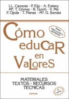 como educar en valores materiales, textos, recursos, tecnicas-llorenç carreras-9788427710993