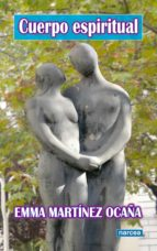 cuerpo espiritual (ebook)-emma martínez ocaña-9788427716193