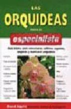 las orquideas para el especialista david squire 9788428214193
