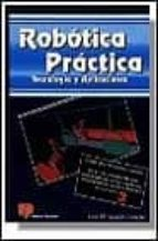 robotica practica: tecnologia y aplicaciones-jose maria angulo usategui-9788428322393