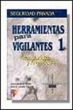 HERRAMIENTAS PARA VIGILANTES: AREA JURIDICO Y SOCIAL