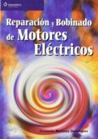 reparacion y bobinado de motores electricos fernando martinez dominguez 9788428327893