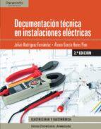 documentación técnica en instalaciones electricas (2ª ed.) álvaro garcía heras pino julian rodriguez fernandez 9788428339193