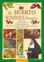 huerto ecologico del convento 9788430524693
