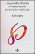 grandes filosofos: hombres fundamentales: socrates, buda, confunc io, jesu (2 ed.) karl jaspers 9788430923793