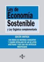 LEY DE ECONOMIA SOSTENIBLE Y LEY ORGANICA COMPLEMENTARIA