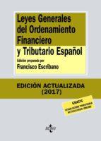 leyes generales del ordenamiento financiero y tributario español (11ª ed.) francisco escribano 9788430972593