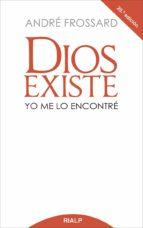 dios existe, yo me lo encontre-andre frossard-9788432103193
