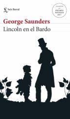 lincoln en el bardo (man booker price 2017) george saunders 9788432233593