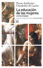 la educacion de las mujeres y otros ensayos pierre ambroise choderlos d laclos 9788432313493