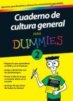 cuaderno de cultura general para dummies 2 9788432900693