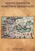 El libro de Textos jurídicos marítimos medievales autor VV.AA. DOC!