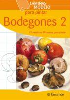 bodegones 2 (laminas modelo para pintar) 9788434237193