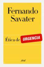 ética de urgencia (ebook)-fernando savater-9788434405493