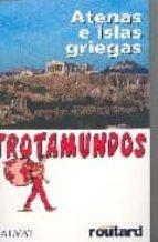 ATENAS E ISLAS GRIEGAS 2006 (TROTAMUNDOS)