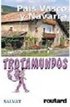 PAIS VASCO Y NAVARRA (TROTAMUNDOS 2005)