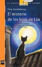 el misterio de los hijos de lua fina casalderrey 9788434852693