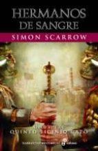 hermanos de sangre (libro xiii de quinto licinio cato)-simon scarrow-9788435062893