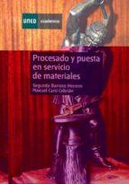 procesado y puesta en servicio de materiales-segundo barroso herrero-9788436251593