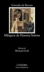 los milagros de nuestra señora (7ª ed.) gonzalo de berceo 9788437605593